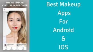 Best Makeup Apps For Android & IOS