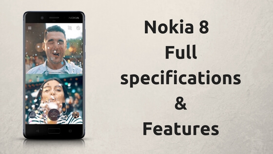 Nokia 8 Full specifications & Features