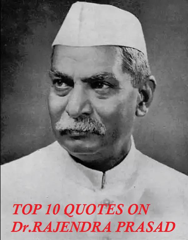 Top 10 Quotes on Dr Rajendra Prasad