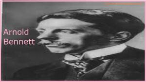 Top 25 Motivational Quotes on Arnold Bennett