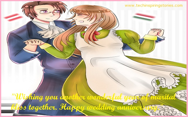 """Wishing you another wonderful year of marital bliss together. Happy wedding anniversary."""