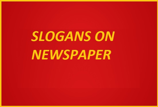 FAMOUS SLOGANS ON NEWSPAPER