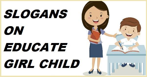 SLOGANS ON EDUCATE GIRL CHILD 1