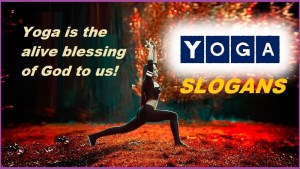 Unique Slogans on Yoga – Best and Catchy Yoga Slogan