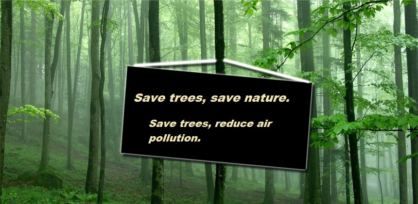Save trees, save nature