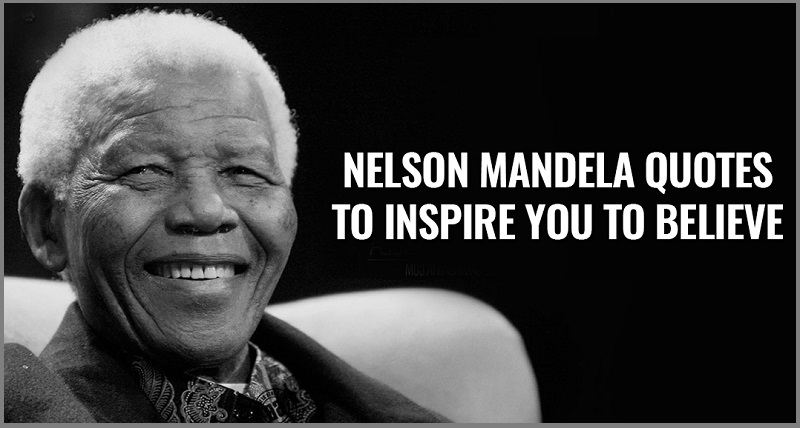 Nelson Mandela Quotes 1