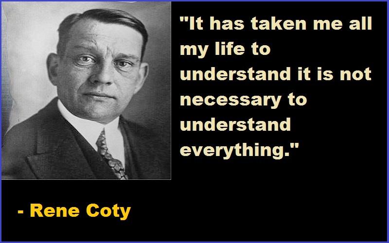 Rene Coty Quotes