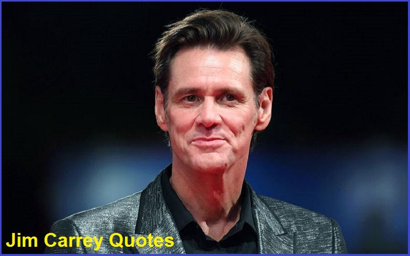 Motivational Jim Carrey Quotes And Sayings