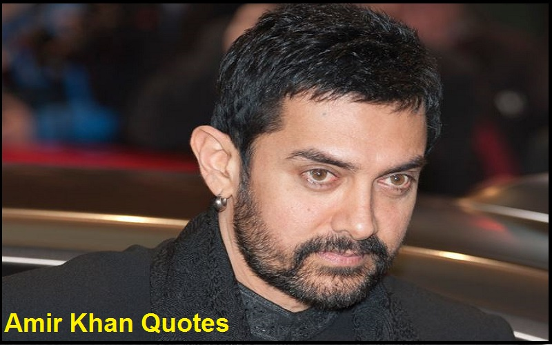 Motivational Aamir Khan Quotes