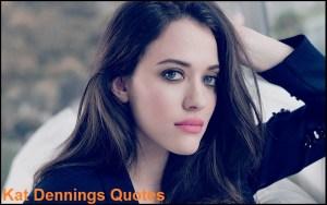 Motivational Kat Dennings Quotes