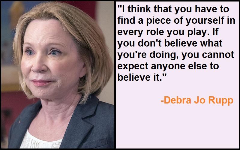 Inspirational Debra Jo Rupp Quotes