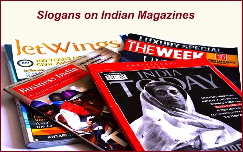 Best Slogans on Indian Magazines