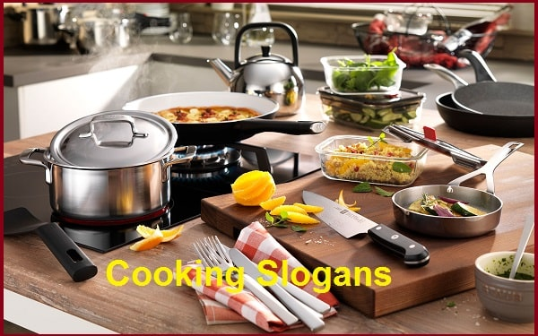 Famous Cooking Slogans And Sayings