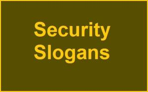 Famous Security Slogans And Sayings