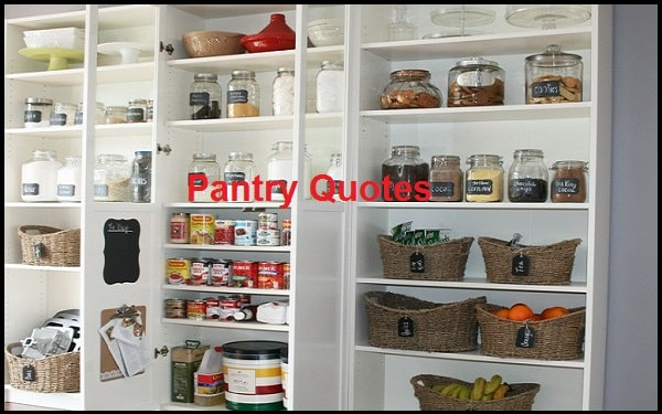 Inspirational Pantry Quotes And Sayings