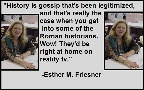 Inspirational Esther M. Friesner Quotes