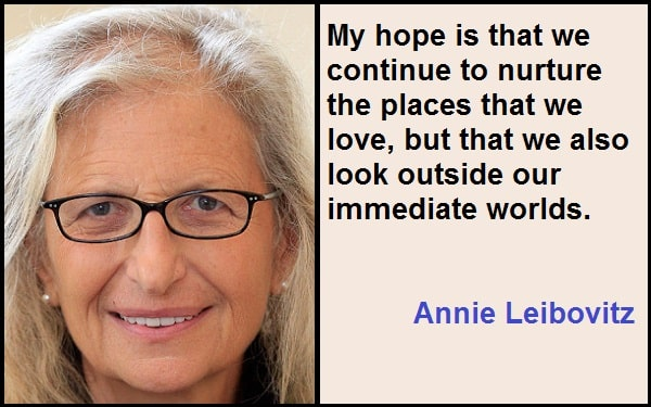 Inspirational Annie Leibovitz Quotes