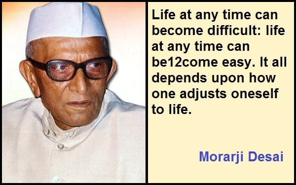 Inspirational Morarji Desai Quotes