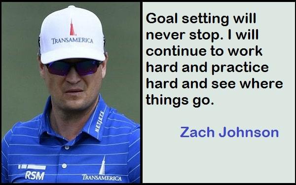Inspirational Zach Johnson Quotes