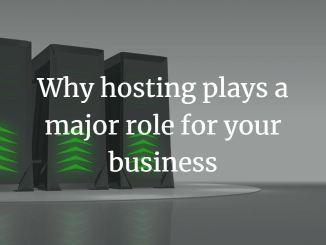 hosting plays a major role