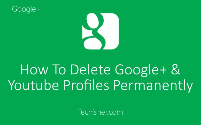 delete google plus profile youtube channel post pic