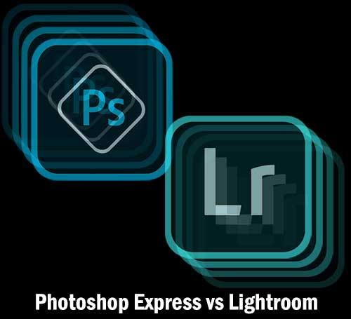 Photoshop Express vs Lightroom