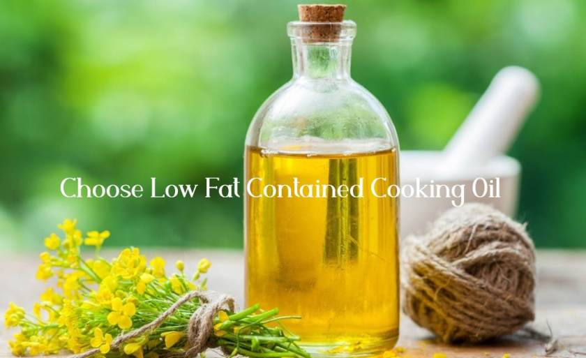 choose low fat contained oil like coconut oil for decrease fat naturally