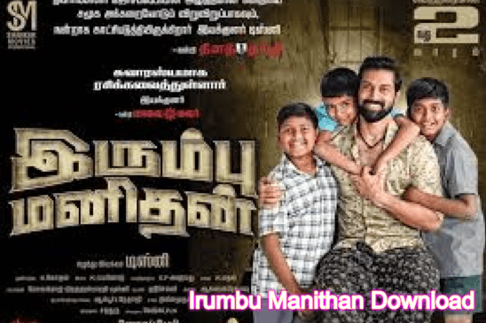 Irumbu Manithan leaked by Tamilrockers in HD quality