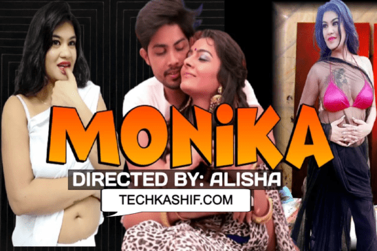 Monika Episode 1 Watch Online On Hothit Movies | Story, Star Cast, Review