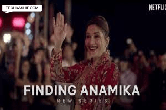 Finding Anamika Web Series Cast, Release Date, Story & Watch Online