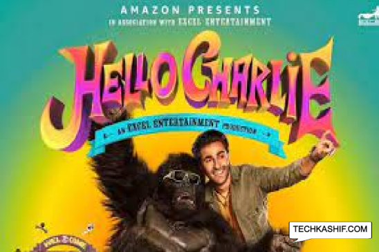 Hello Charlie Movie Cast, Actors, Actress, Release Date, Story, Director & Watch Online