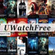 UWatchFree 2021 – Download and watch movies and TV series online for free