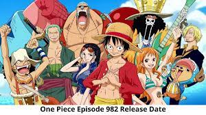One Piece Episode 982 Release Date and Time, Countdown, When Is It Coming Out?