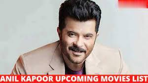 Anil Kapoor Upcoming Movies 2021 & 2022 Complete List [Updated]