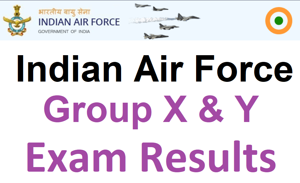 Air Force Group X Y Result 2021 Date, Expected Cut Off, Merit List