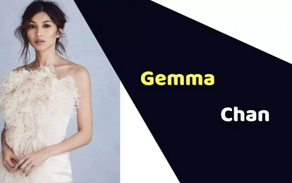 Gemma Chan (Actress) Height, Weight, Age, Affairs, Biography & More