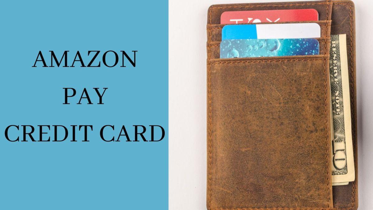 icici AMAZON PAY CREDIT CARD