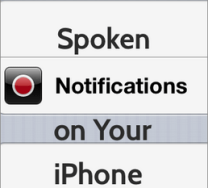 how to get spoken notifications on iPhone