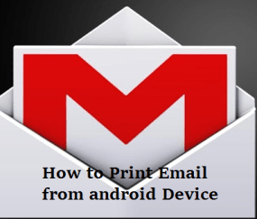how to print email from gmail app in android