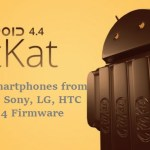 list of smartphones getting Android Kitkat 4.4 firmware update