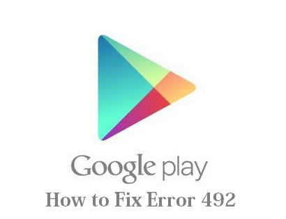 how to fix or solve error code 492 in google play store
