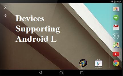 devices supporting android L