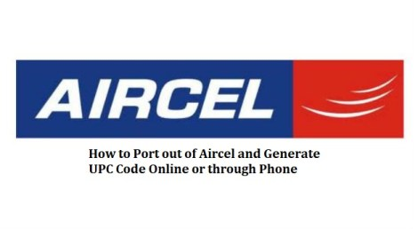 How to Port out of aircel and generate UPC code