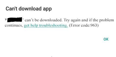 How to Fix or Solve Error 963 in Google Play Store