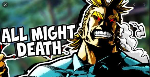 Everyone Wants to Know Does All Might Die