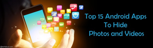 Top 15 Android Apps to hide Photos and Videos - techlabuzz