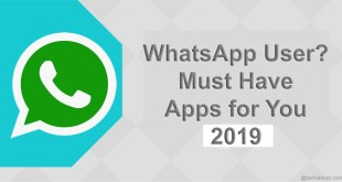 Top 5 Must Have Android Apps for WhatsApp Users