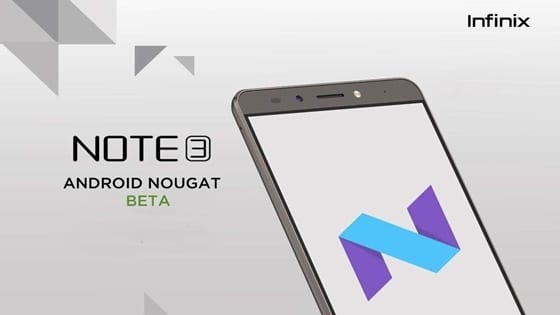 How to get Android 7 0 Nougat on Infinix Note 3 & Note 3 Pro