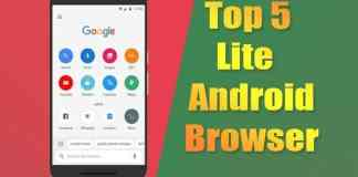 Top 5 lite Android Browser that Saves Battery While Surfing 2018