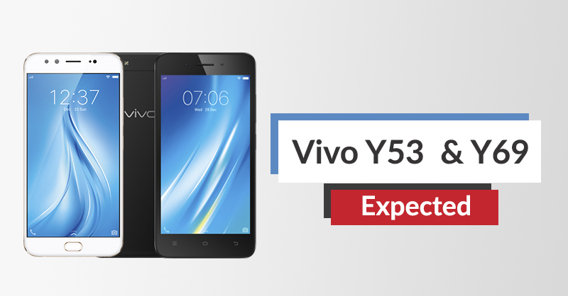 Vivo Nepal Hints Launch of Two More Smartphones, Vivo Y53 and Y69, in Nepal